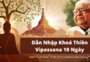 Nghệ Thuật Sống – Dẫn Nhập Khoá Thiền Vipassana 10 Ngày