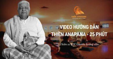 Video Hướng Dẫn Thiền Anapana 25 Phút - Thiền Sư S.N. Goenka