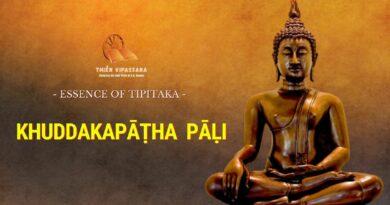 ESSENCE OF TIPITAKA - KHUDDAKAPĀṬHA PĀḶI