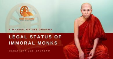 A MANUAL OF THE DHAMMA - LEGAL STATUS OF IMMORAL MONKS - LEDI SAYADAW