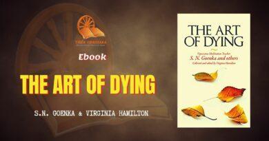 THE ART OF DYING – S.N. GOENKA & VIRGINIA HAMILTON